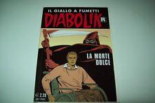 DIABOLIK SERIE R BIANCA-PRIMA RISTAMPA-N. 603-LA MORTE DOLCE-17 SETTEMBRE 2011