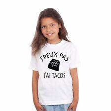 T-shirt ENFANT J'PEUX PAS J'AI TACOS