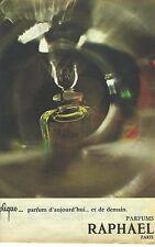 PUBLICITE ADVERTISING 1965   RAPHAEL parfum REPLIQUE