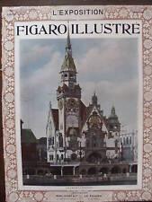 LE FIGARO ILLUSTRE L'EXPOSITION 1900 NUMERO HORS SERIE