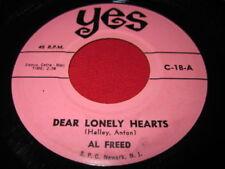 AL FREED 45 - DEAR LONELY HEARTS - YES C-18  DOO-WOP