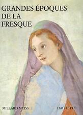 MEISS GRANDES EPOQUES DE LA FRESQUE ITALIENNE HISTOIRE ART 118 PLANCHES COULEURS