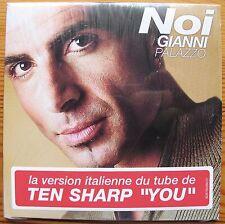 Gianni Palazzo, Noi CD SINGLE Italian version TEN SHARP - YOU