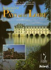 HISTOIRE DES PAYS DE LA LOIRE par F. LEBRUN = NEUF + REMISE de 50%