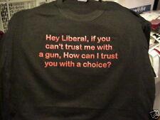 t-shirt Liberal trust me gun you with choice  Gun control NRA custom made