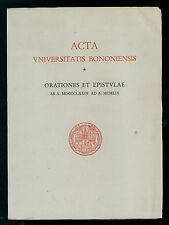 PIGHI G. B. ACTA UNIVERSITATIS BONONIENSIS ORATIONES ET EPISTULAE TIP PARMA 1959