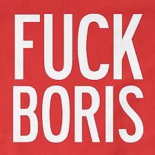 F*ck Boris T-Shirt