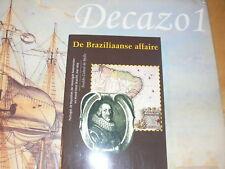 CABRAL DE MELLO, De Braziliaanse affaire 1641-1669.