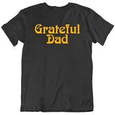 Grateful Dead Grateful Dad T Shirt Many Colors T Shirt