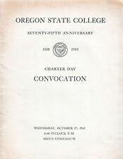 1943--OREGON STATE COLLEGE--75th ANNIVERSARY--CONVOCATION PROGRAM-XLNT