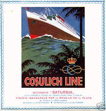 A.Dondoli-COSULICH-Inaugurale del SATURNIA-le navi di Trieste pubblicità 1927