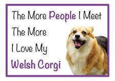 The More I Love My Welsh Corgi Dog Vinyl Car Van Sticker