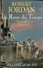 ROBERT JORDAN: LA ROUE DU TEMPS 14. FLEUVE NOIR. 2007.