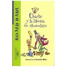 Charlie y la fabrica de chocolate Charlie and the Chocolate Factory Alfaguara