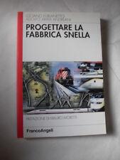 AAVV - PROGETTARE LA FABBRICA SNELLA - EDIZIONE FRANCOANGELI AUTOGRAFATO