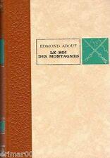 Le roi des montagnes // Edmond ABOUT // Editions de L'Erable // Grèce // Stavros