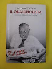 LOMARTIRE C.M. QUALUNQUISTA ED.MONDADORI