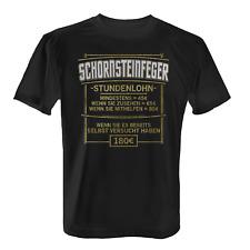 Stundenlohn Schornsteinfeger Herren T-Shirt Spruch Rauchfangkehrer Handwerk Job