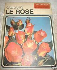 Claudia Binelli # CONOSCERE LE ROSE # De Agostini 1967