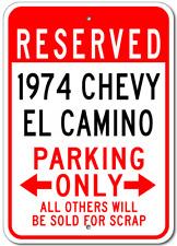 1974 74 CHEVY EL CAMINO Parking Sign