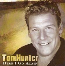 FREE US SHIP. on ANY 2 CDs! ~LikeNew CD Tom Hunter: Here I Go Again