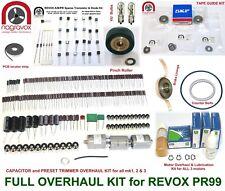 Revox PR99  full overhaul kit electronics and mechanical - FULL MONTY