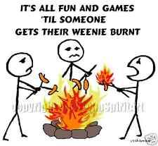 Burnt Weenie Fun & Games campfire hotdog fire T-Shirt