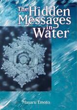 Emoto, Masaru : Hidden Messages in Water