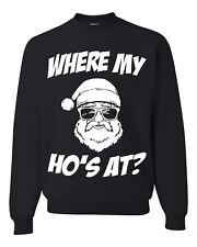 Where My Ho's At Ugly Christmas Sweater Unisex Sweatshirt