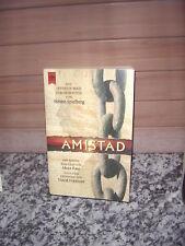 Amistad, der Roman zum Film von Alex Pate