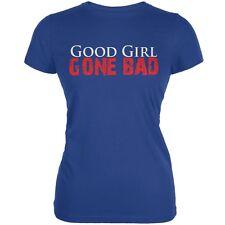 Good Girl Gone Bad Royal Juniors Soft T-Shirt