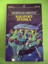 BENNI STEFANO*BAR SPORT DUEMILA - FELTRINELLI 1°ED.1997