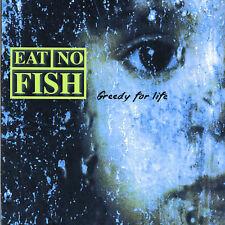 Eat No Fish-Greedy For Life  CD NEW