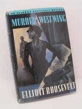 Murder In The West Wing by Elliott Roosevelt