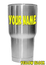 Custom Name Vinyl Decal for Yeti RTIC Ozarks Tumbler Sticker Block Letters