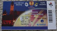OLD TICKET EL Gaz Metan Medias Romania KuPS Kuopio Finland
