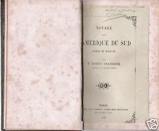 ERNEST GRANDIDIER: VOYAGE DANS L'AMERIQUE DU SUD_ 1861 _ con dedica autografa!