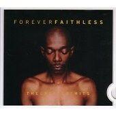 Forever Faithless - The Greatest Hits, Faithless, Acceptable