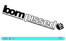 Born Pissed sticker bombed Bomb OEM anti policías JDM style Dub tuning pegatinas