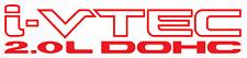 i-VTECH 2.0L DOHC  vinyl Sticker Decals - SET of 2