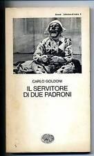 C.Goldoni # IL SERVITORE DI DUE PADRONI # Einaudi 1983
