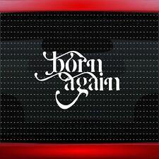 Born Again Christian Car Decal Truck Window Vinyl Sticker Jesus (20 COLORS!)