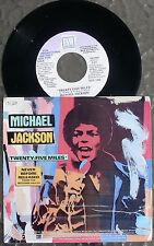 Michael Jackson Promo 45: 25 Miles with PROMO SLEEVE