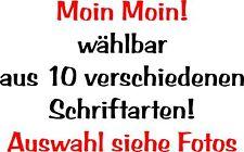 Wand Aufkleber Wandtattoo- Moin Moin! 60 cm Breite diverse Schriften-Artikel 681