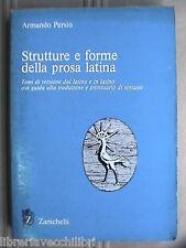 STRUTTURE E FORME DELLA PROSA LATINA Armando Persio Temi di versione dal latino