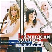 Eroica Trio - An American Journey, Gershwin, Bernstein, Mark O'Connor - 2008 CD