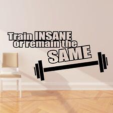 Train Insane ou demeurent de même autocollant mural décoration CITATION Gym