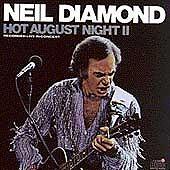 Hot August Night 2 by Neil Diamond