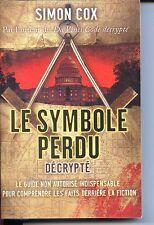 LE SYMBOLE PERDU DECRYPTE - Simon Cox - 2009