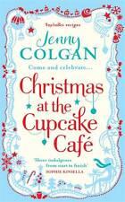 Christmas at the Cupcake Cafe by Jenny Colgan (Hardback, 2012)